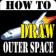 HowToDraw OuterSpace