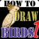 HowToDraw Birds1