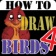 HowToDraw Birds4
