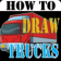 HowToDraw Trucks