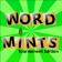 Word Mints