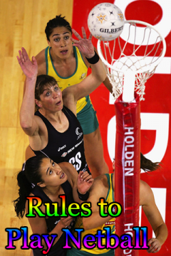 Rules to play Netball