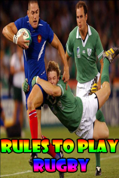 Rules to play Rugby