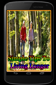 Simple Tips To Living Longer