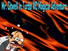 Mr. Sitwell in Turbo WC Magical Adventure