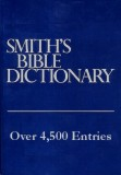 Bible Dictionary, Smith's - by William Smith