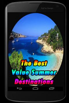 The Best Value Summer Destinations