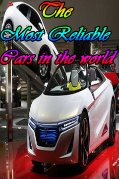 The Most Reliable cars in the world