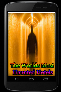 The Worlds Most Haunted Hotels