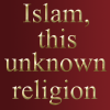 Islam this unknown religion