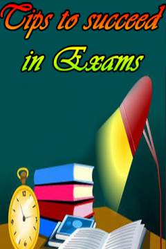 Tips to succeed in Exams