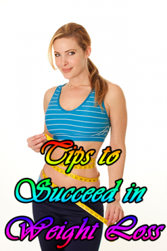 Tips to succeed in Weight Loss