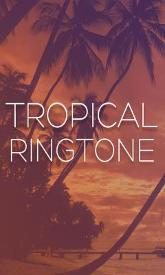 Tropical Ringtones 2012