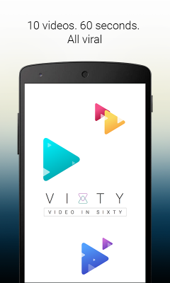 Vixty - Video in Sixty