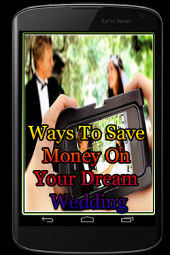 Ways To Save Money On Your Dream Wedding