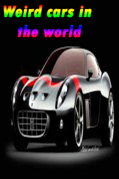 Weird cars in the world