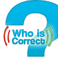 WhoIsCorrect
