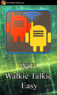 WiFi Walkie Talkie Easy