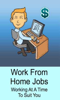 Work From Home Jobs Working At a Time To Suit You