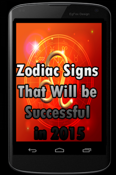 Zodiac Signs That Will be Successful in 2015