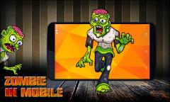 Zombie in mobile